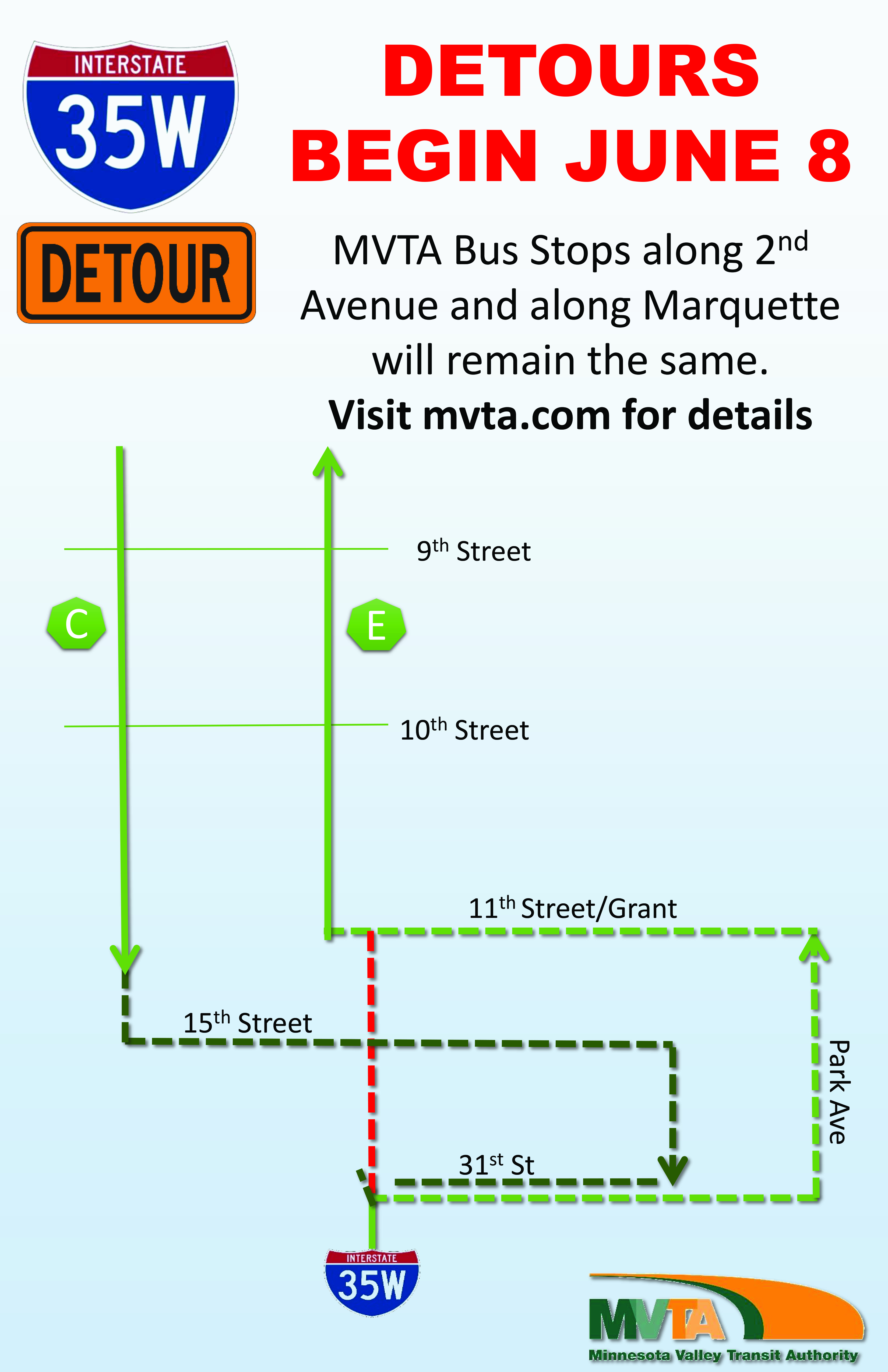 MVTA express buses using 35W will be detoured on local streets beginning the evening of June 8. Downtown stops will continued to be served.